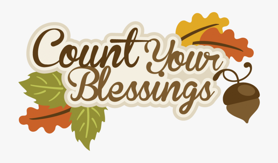 Thanksgiving, Autumn Or Fall, Count Your Blessings.
