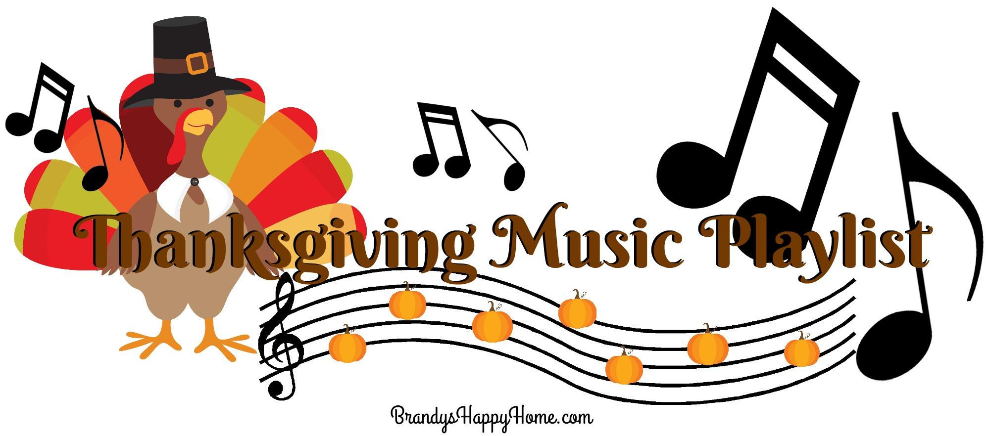 Thanksgiving Music Playlist.