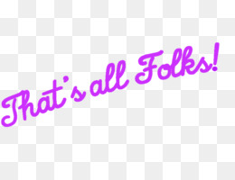 Thats All Folks PNG and Thats All Folks Transparent Clipart.