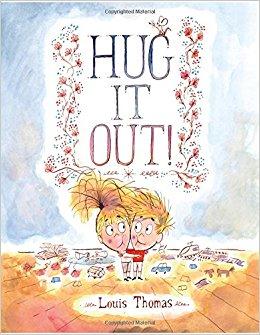 Hug It Out!: Louis Thomas: 9780374303143: Amazon.com: Books.