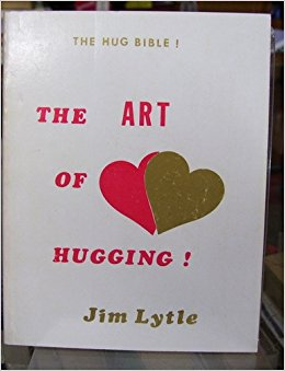 The Art of Hugging: Jim Lytle: Amazon.com: Books.