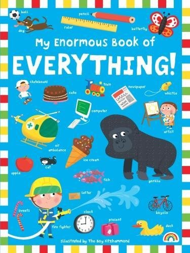 9781784680763: My Enormous Book of Everything.