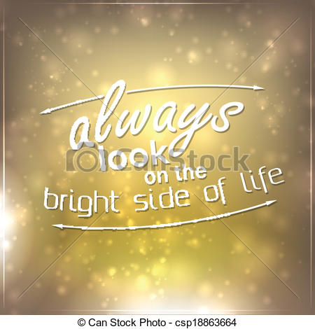 Clip Art Vector of Always look on the bright side of life.
