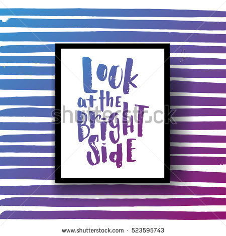 Look On The Bright Side Stock Photos, Royalty.
