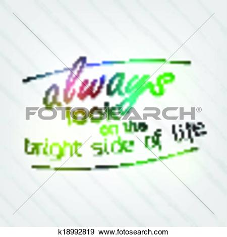 Clip Art of Always look on the bright side of life k18992819.