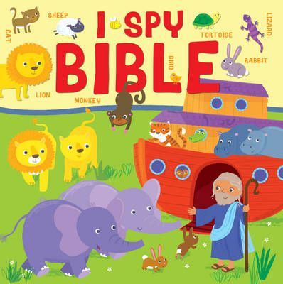 I Spy Bible: A Picture Puzzle Bible for the Very Young.