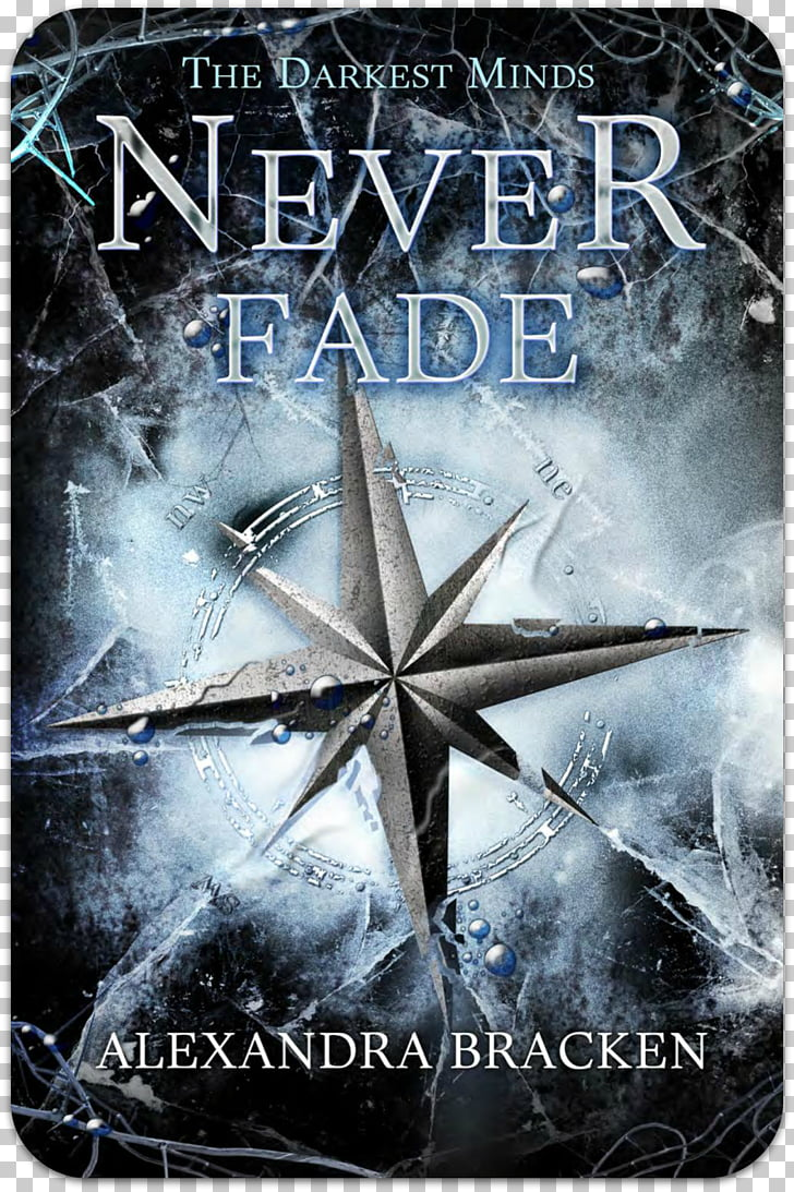 The Darkest Minds Series Never Fade In the Afterlight The.