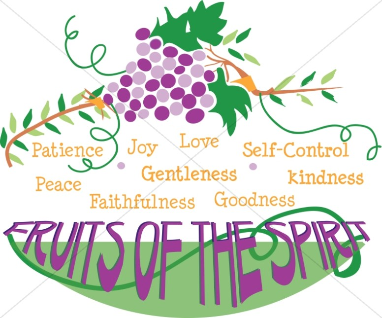The Fruits of the Spirit.
