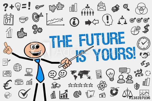 The Future is yours! / Mann mit Symbole.