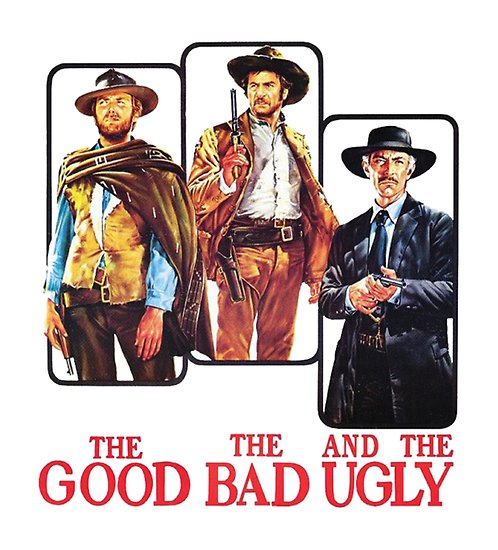 'The Good, the Bad and the Ugly ' Poster by metukiruno.
