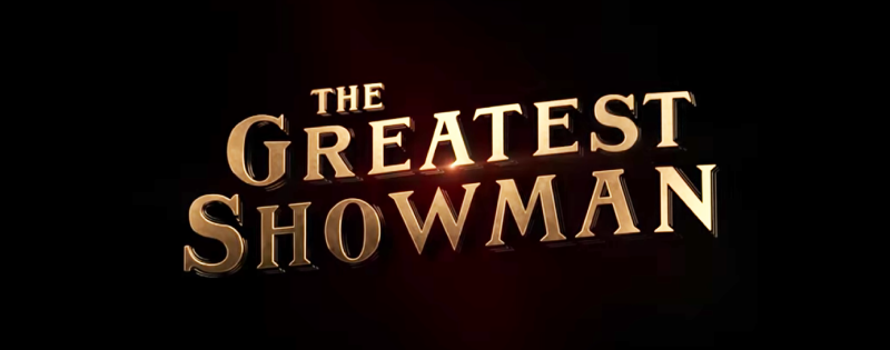 Preview: The Greatest Showman.