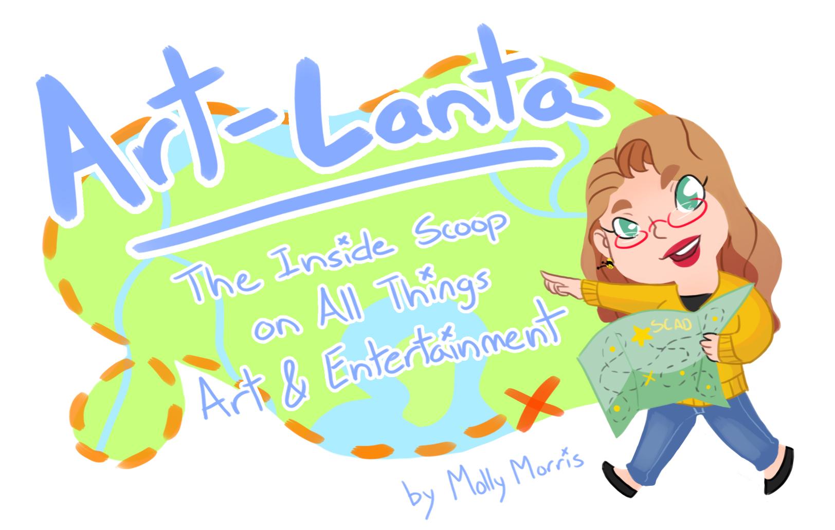 Artlanta weekly: the inside scoop on everything arts.