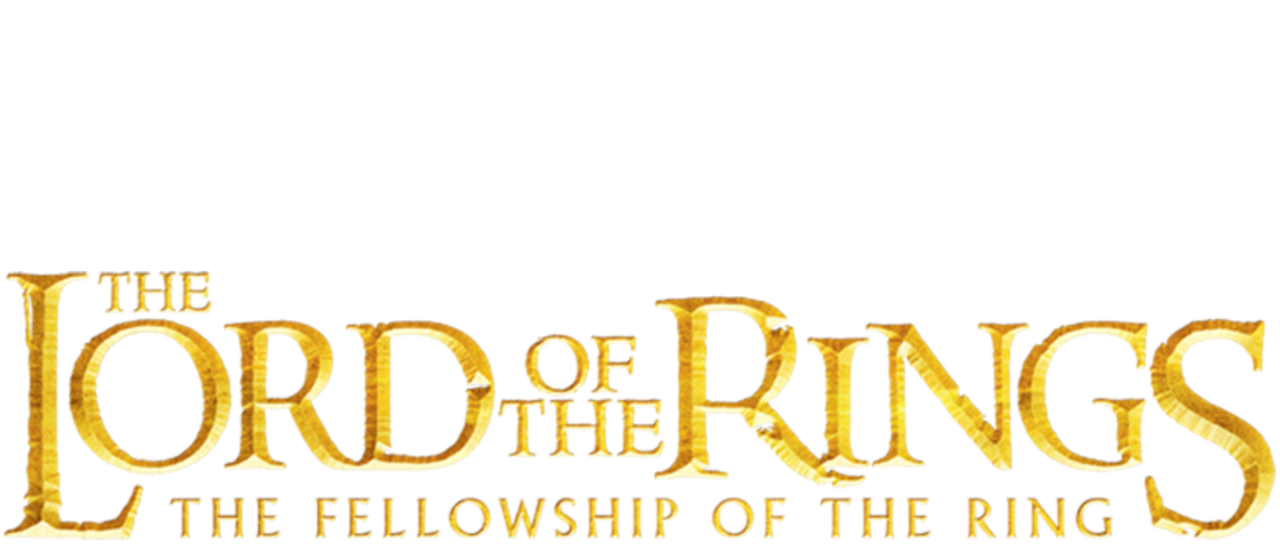 The Lord of the Rings: The Fellowship of the Ring.