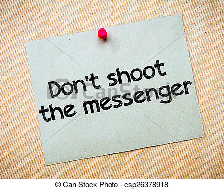 Stock Photography of Don't shoot the messenger Message. Recycled.