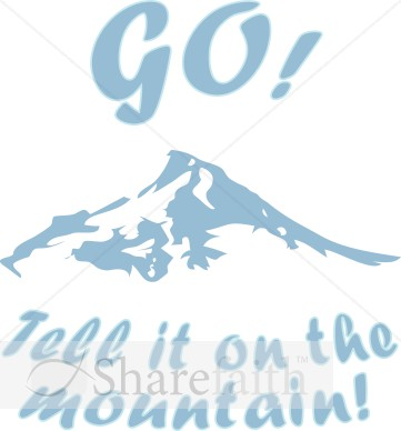 Go Tell it on the Mountain.
