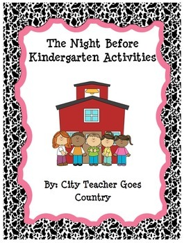 The Night Before Kindergarten Book Activities.
