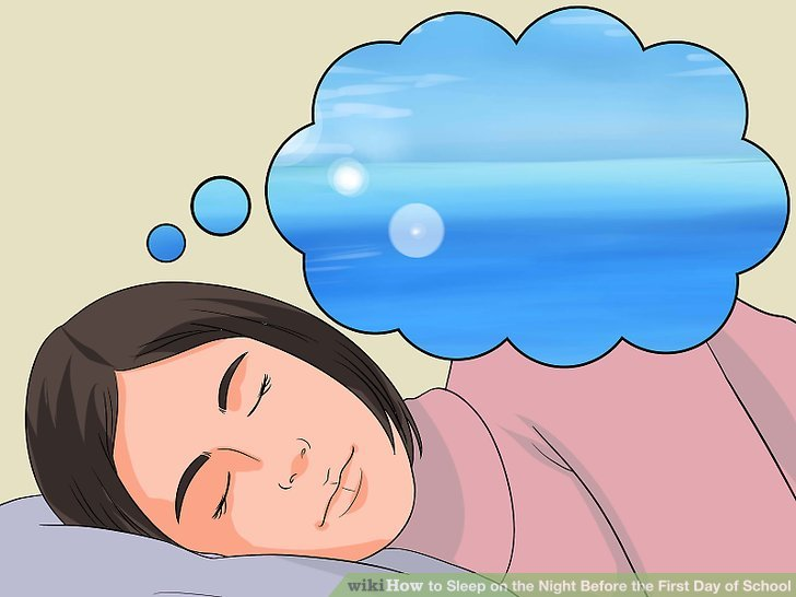How to Sleep on the Night Before the First Day of School.
