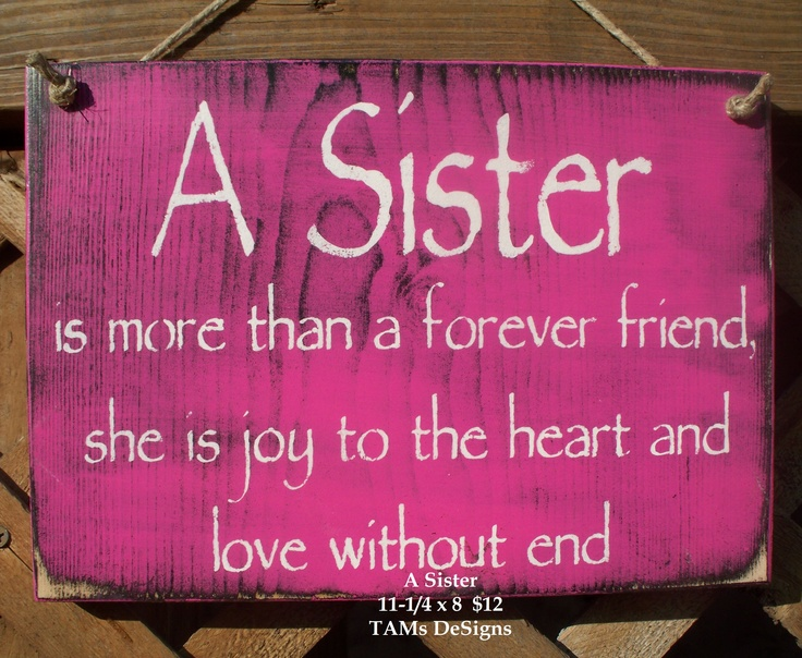 10+ Sister Quotes on Pinterest.