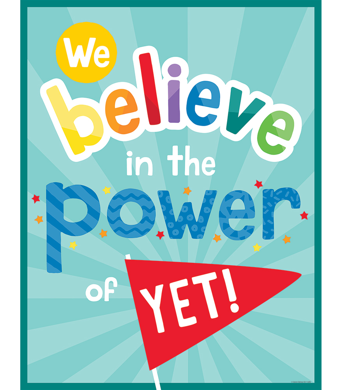 We Believe in the Power of Yet! Chart.