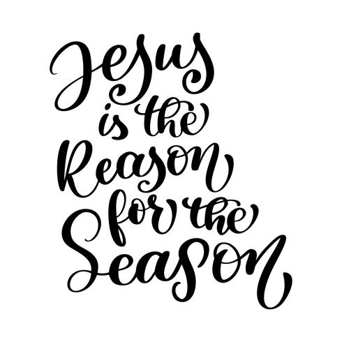 Jesus is the Reason for the Season christian quote in Bible.
