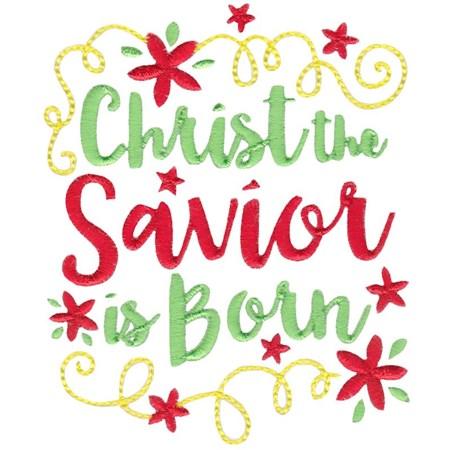 Christ The Savior Is Born.