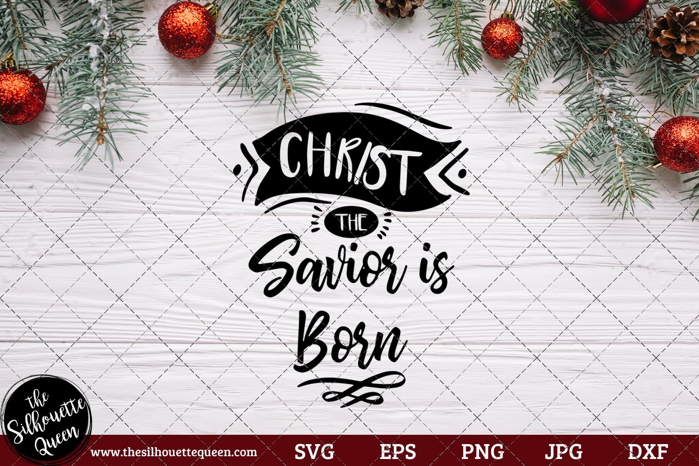 Christ the Savior is Born Saying SVG.