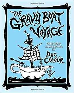The Gravy Boat Voyage: Doc Colour: 9780983776772: Amazon.com.