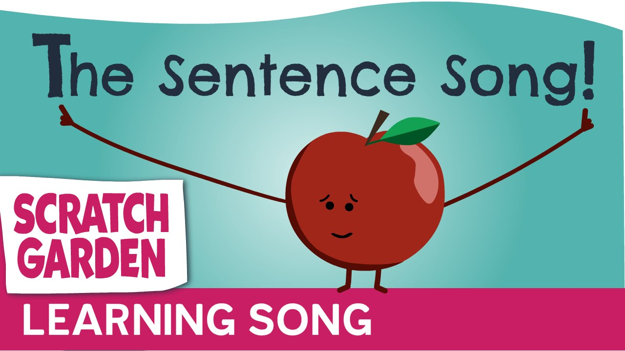 The Sentence Song ♫♪♫.