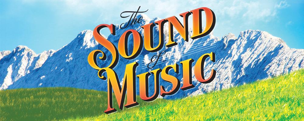 Sound of Music (Saturday).