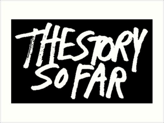 \'The Story So Far Logo (White on Black)\' Art Print by katiej188.