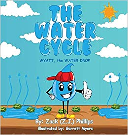 Amazon.com: The Water Cycle: Wyatt the Water Drop.