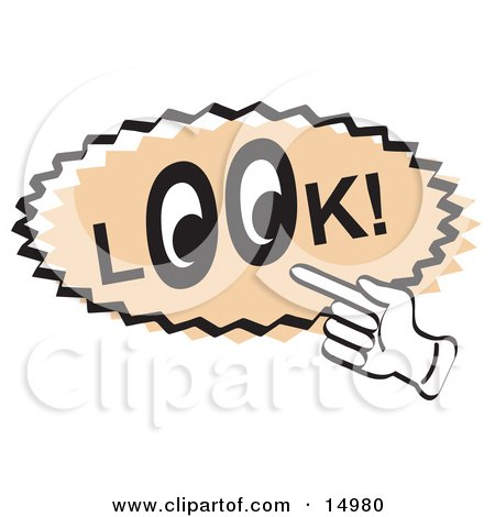 Vintage Sign Showing A Hand Pointing To The Word Look With Eyes In.