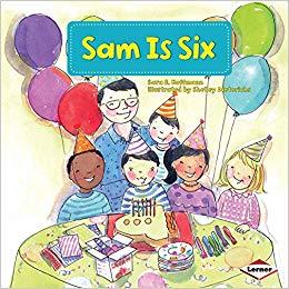 Amazon.com: Sam Is Six (My Reading Neighborhood.