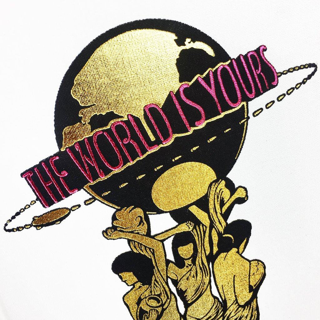 The World Is Yours\