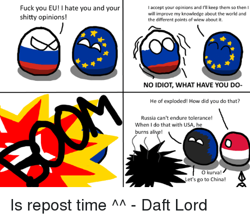 Alive Meme: Fuck You EU! I Hate You and Your Shitty Opinions! L.