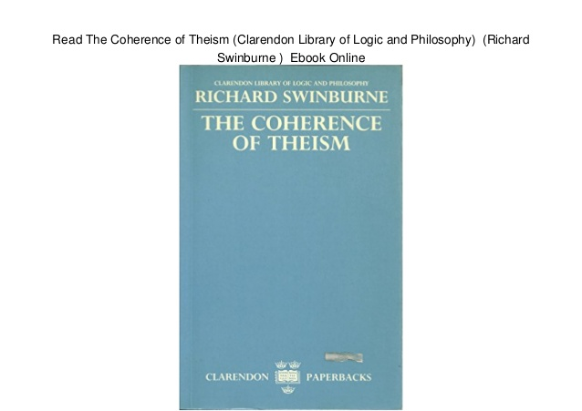 Read The Coherence of Theism (Clarendon Library of Logic and Philosop….