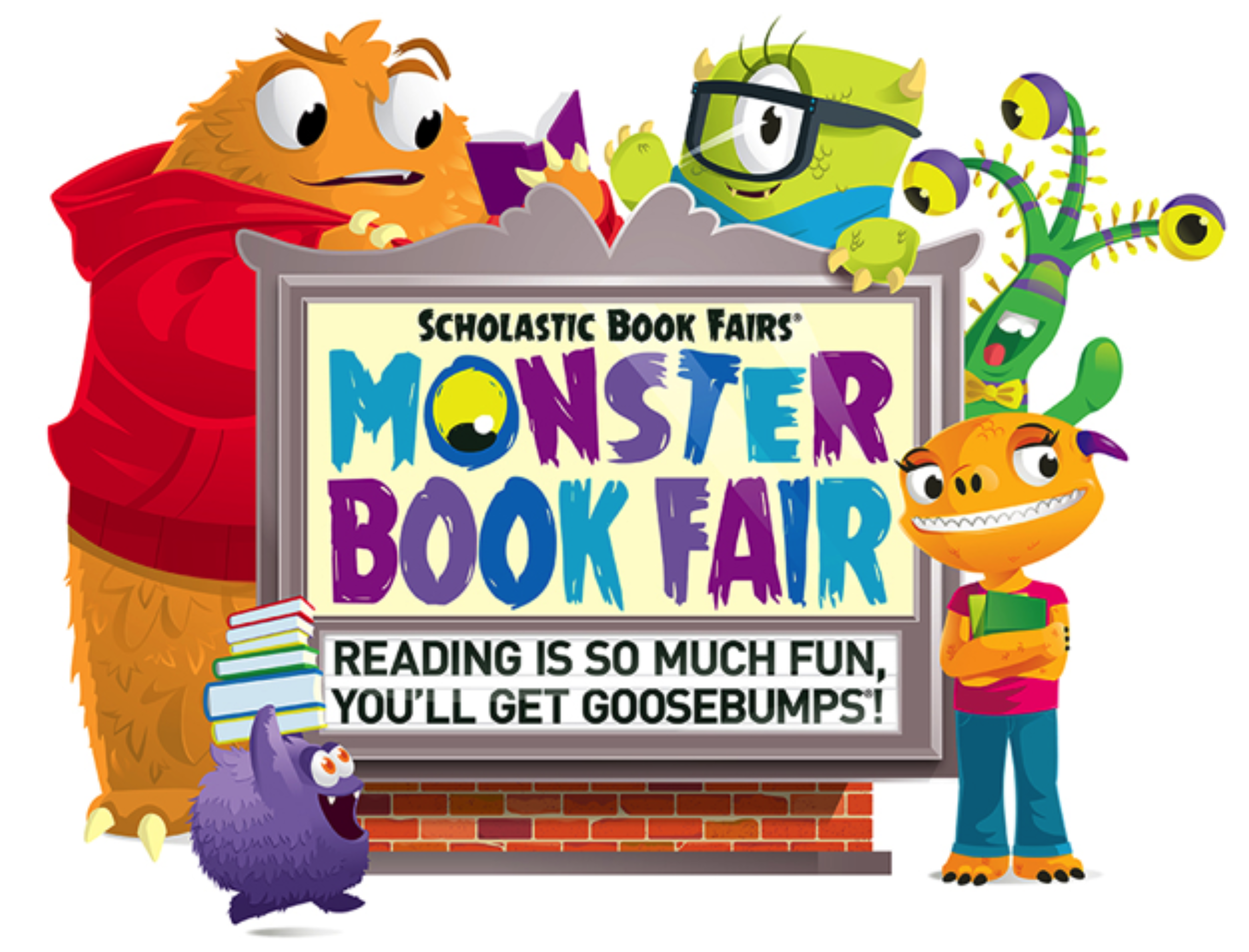 Monster Book Fair: Reading Is So Much Fun, You'll Get GOOSEBUMPS.