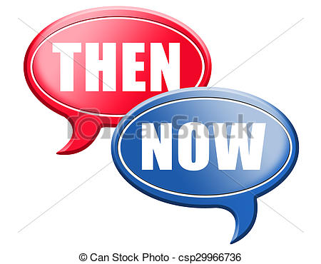 Drawings of now or then sign.