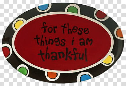 For these things i am thankful quote transparent background.