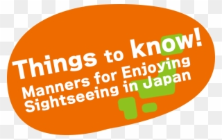 Things To Know Manners For Enjoying Sightseeing In.