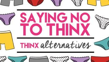 Why We No Longer Support THINX.