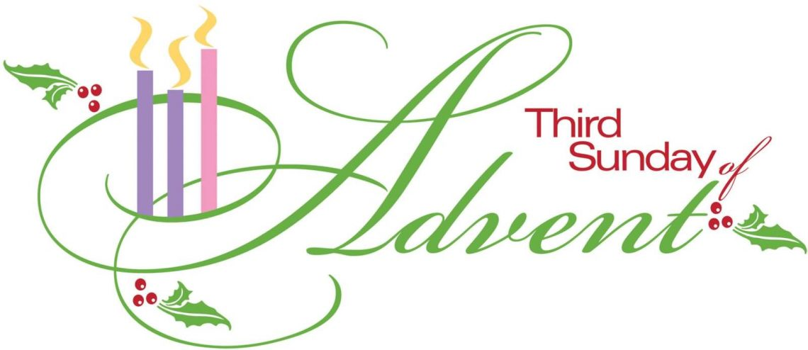 THIRD SUNDAY OF ADVENT, YEAR A (11.