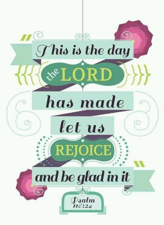 17 Best images about Psalm 118:24 on Pinterest.