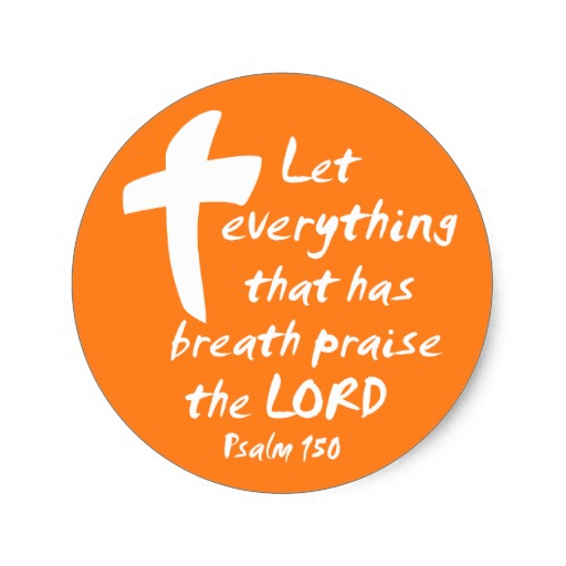 Let Everything That Has Breath Praise The Lord Clipart.