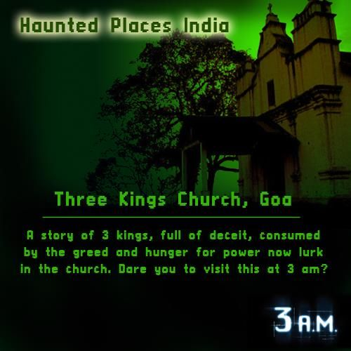 Three Kings Church is said to be most haunted place in #Goa. Will.