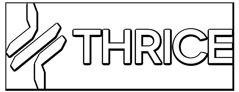 Thrice.