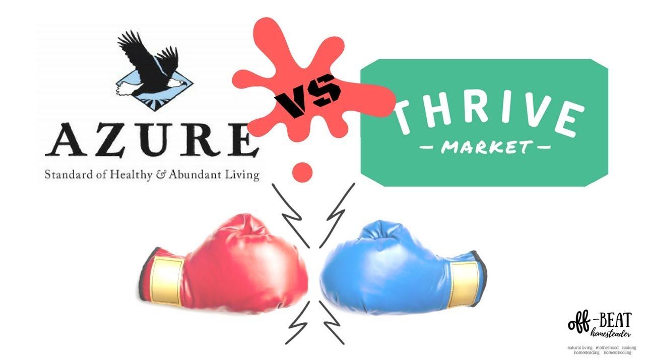 Thrive Market VS. Azure Standard.