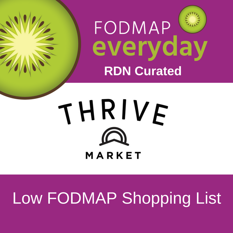 Thrive Market Low FODMAP Shopping List.