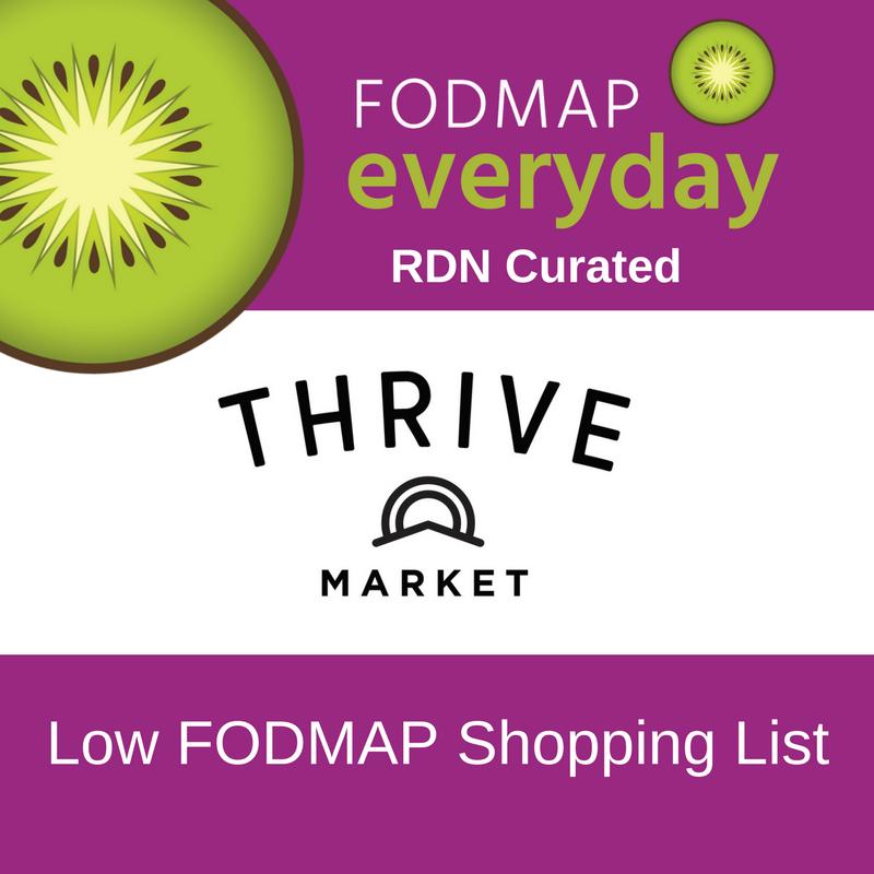 Thrive Market Low FODMAP Shopping List.