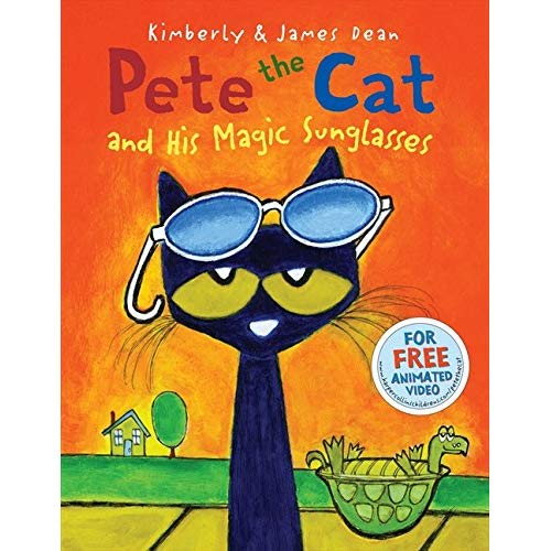 Pete the Cat and His Magic Sunglasses: James Dean, Kimberly.